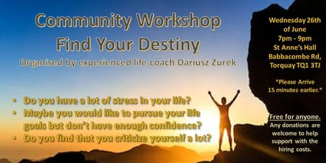 Find Your Destiny - Motivational Community Workshop tickets