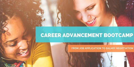 Career Advancement Bootcamp: From Job Application to Salary Negotiation