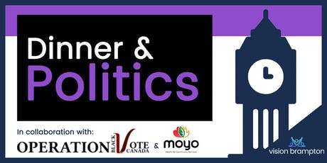 Operation Black Vote Canada Dinner & Politics: Brampton Edition tickets