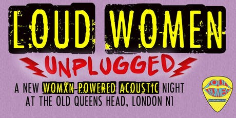 LOUD WOMEN Unplugged tickets