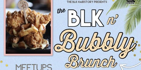 Blk n Bubbly Brunch tickets