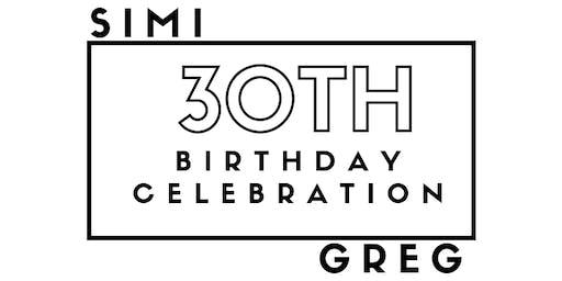 Simi and Greg's 30th Birthday Celebration