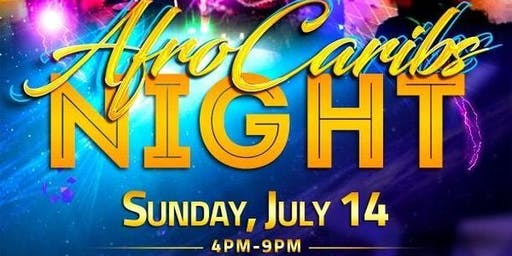 AfroCaribs - Day Party Sunday July 14 from 4 pm-9 pm