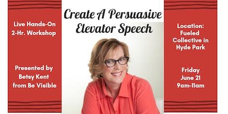 Create a Persuasive Elevator Speech - Live Workshop - Hyde Park tickets