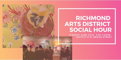 Richmond Arts District Social Hour at Switch!