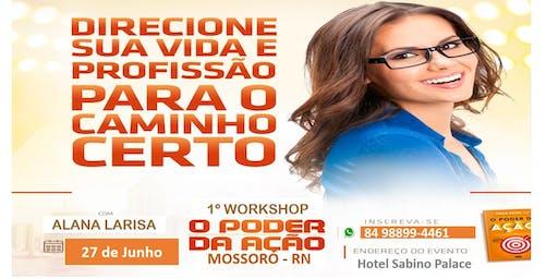 Workshop O Poder da Ação Mossoró/RN