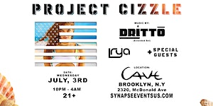 Project Cizzle @ Cave w/ Dritto & friends