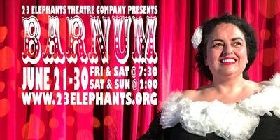 """Barnum""; a musical performance and circus spectacle for all ages"