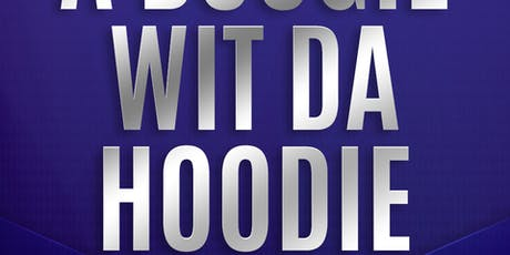 A Boogie Wit Da Hoodie at Marquee Free Guestlist - 7/26/2019 tickets