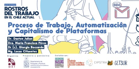 Sesión 2: Proceso de trabajo, Automatización y Capitalismo de plataformas entradas