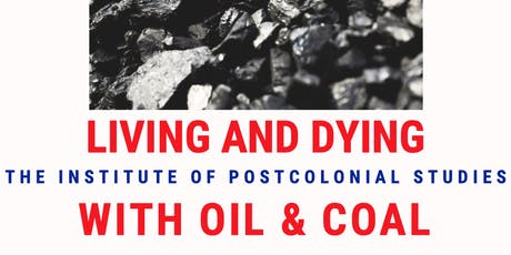 Living and dying with oil & coal tickets