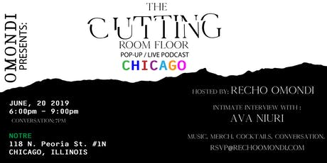 OMONDI PRESENTS: THE CUTTING ROOM FLOOR--LIVE IN CHICAGO  tickets