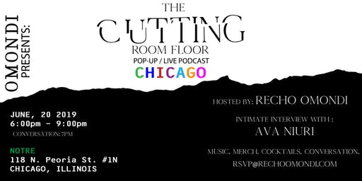 OMONDI PRESENTS: THE CUTTING ROOM FLOOR--LIVE IN CHICAGO