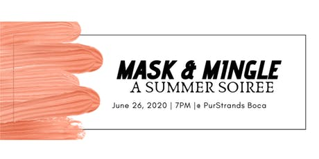 Mask & Mingle - A Summer Soiree tickets