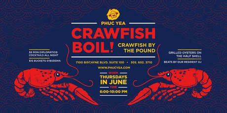 June is for CRAWFISH! Thursdays at Phuc Yea... tickets