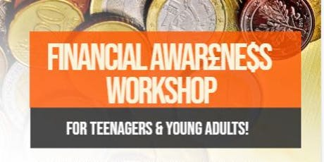 Financial Awareness Workshop For Teenagers and Young Adults   tickets