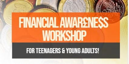 Financial Awareness Workshop For Teenagers and Young Adults