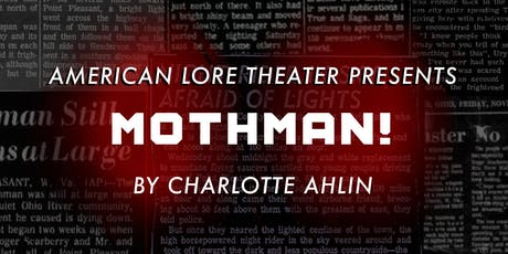 Mothman! by Charlotte Ahlin tickets