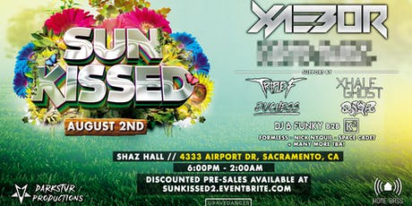 Sun Kissed 2019! Featuring Xaebor + More TBA! | Darkstvr Productions tickets