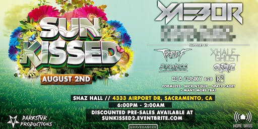 Sun Kissed 2019! Featuring Xaebor + More TBA! | Darkstvr Productions