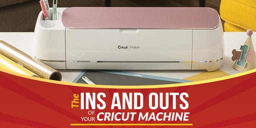 The Ins and Outs of Your Cricut