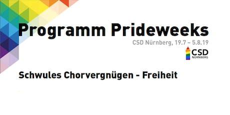 CSD Nürnberg Prideweeks - Schwules Chorvergnügen - Freiheit Tickets