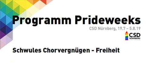 CSD Nürnberg Prideweeks - Schwules Chorvergnügen - Freiheit