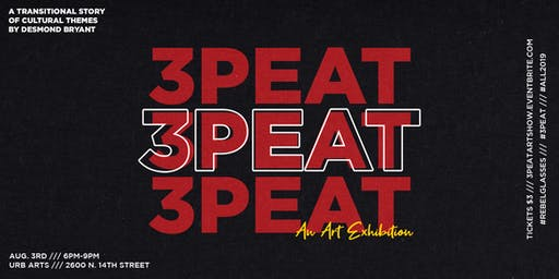 3PEAT: An Art Exhibition