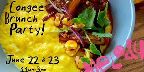 SAT/SUN Congee Brunch Party by LOWBOY @ Melody tickets