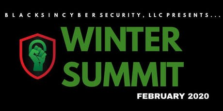 Blacks In Cybersecurity Winter Summit 2020 tickets