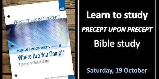 Learn to STUDY Precept Upon Precept