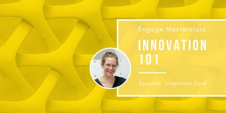 ENGAGE | Masterclass: Innovation 101 tickets