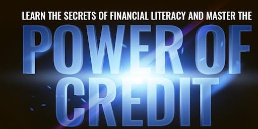 FREE LIVE ONLINE CLASS: Learn the Secrets of Financial Literacy & Master the Power of Credit  (Tuesdays)
