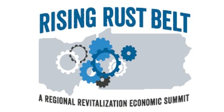 Rising Rust Belt Regional Revitalization Economic Summit tickets