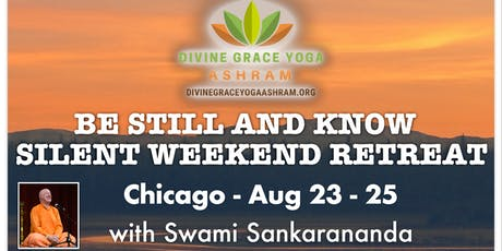 """Be Still and Know"" Chicago Silent Retreat tickets"