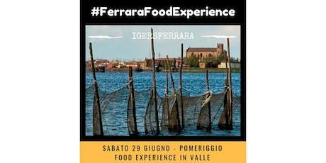 #FerraraFoodExperience biglietti