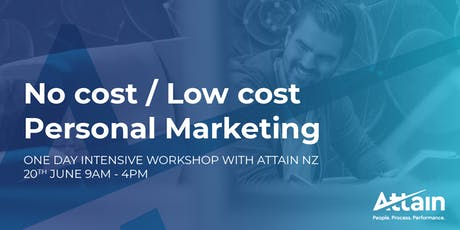 No Cost / Low Cost Personal Marketing - 1 Day Intensive Workshop tickets