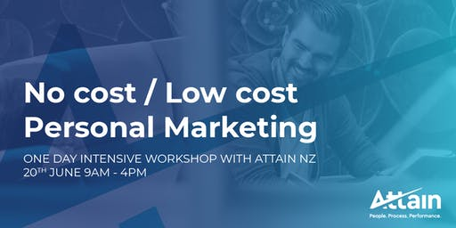 No Cost / Low Cost Personal Marketing - 1 Day Intensive Workshop