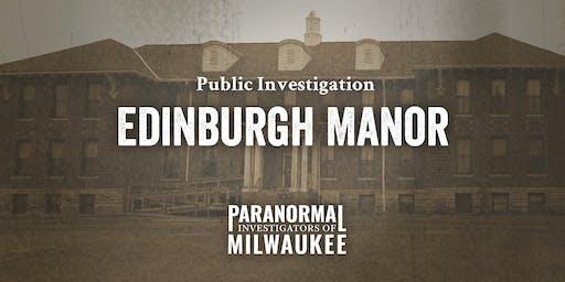 Edinburgh Manor Public Paranormal Investigation –Late Session