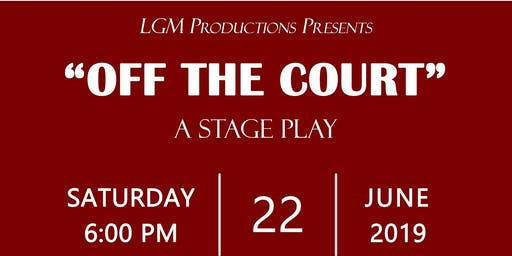 """Off The Court"" Stage Play"