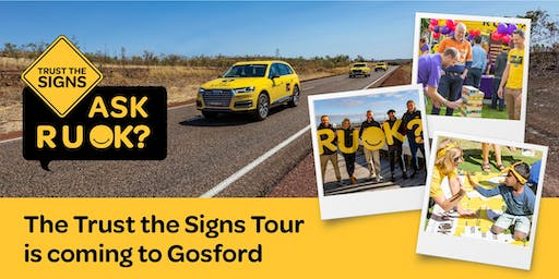 R U OK?'s Trust the Signs Tour - Gosford