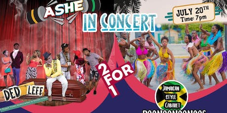 ASHE in Concert featuring Ded Leff the reggae musical & Boonoonoonoos show tickets