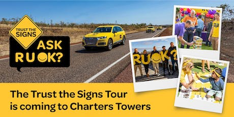 R U OK?'s Trust the Signs Tour - Charters Towers tickets