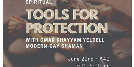 Spiritual Tools for Protection tickets