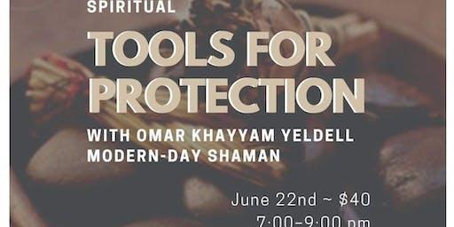 Spiritual Tools for Protection