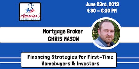 Financing Strategies for Investors & First-Time Home Buyers w/ Chris Mason tickets