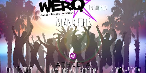WERQ in the Sun• Island Feels Edition