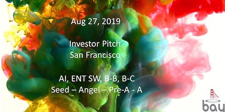 Bay Angels Investors Event - Aug 27 - San Francisco tickets
