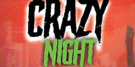 A CRAZY NIGHT tickets
