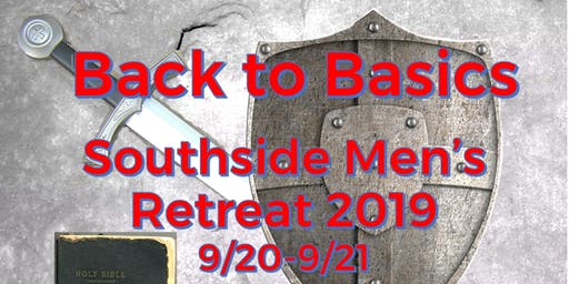 "Southside COC's Iron Sharpens Iron 2019 Men's Retreat ""Back to the Basics"""